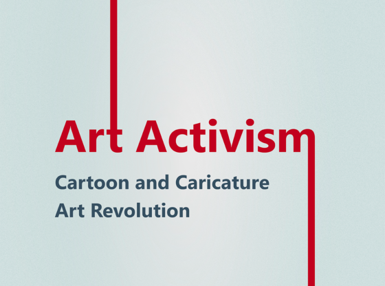 Art Activism – Cartoon and Caricature Art Revolution